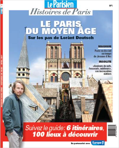 Le Parisien - Hors série Le Paris du Moyen Age