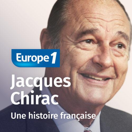 Chirac une histoire française